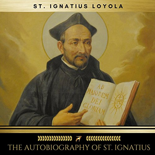 The Autobiography of St. Ignatius audiobook cover art