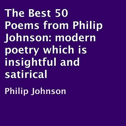 The Best 50 Poems from Philip Johnson  By  cover art
