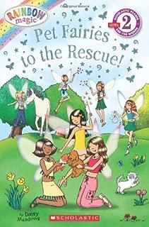 Pet Fairies to the Rescue! (Rainbow Magic Reader)