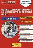 Concours Conseiller pénitentiaire d'insertion et de probation (CPIP) Catégorie A - Tout-en-un - Annales 2019 incluses - Concours 2020-2021
