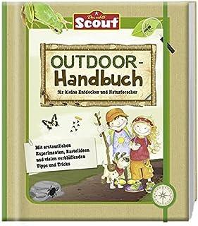 Alexa Riemann Scout - Outdoor-Handbuch: für kleine Entdecker und Naturforscher