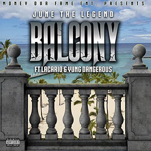 June the Legend feat. LaCario & Yung Dangerous