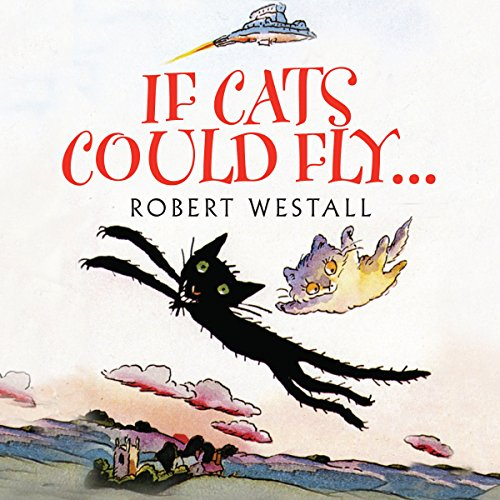 If Cats Could Fly  Audiolibri