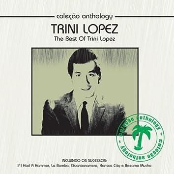 Coleção Anthology - The Best Of Trini Lopez