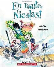 En Route, Nicolas! (French Edition)