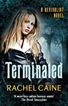 Caine, R:  Terminated