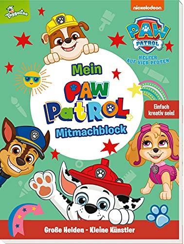 PAW Patrol: Große Helden - Kleine Künstler: Mein PAW-Patrol-Mitmachblock: Einfach kreativ sein! - Malen, Basteln, Spielen und Dekorieren mit den Fellfreunden (ab 4 Jahren)