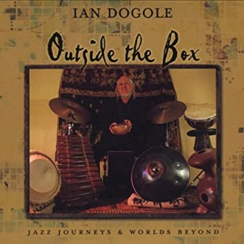 Outside the Box: Jazz Journeys & Worlds Beyond