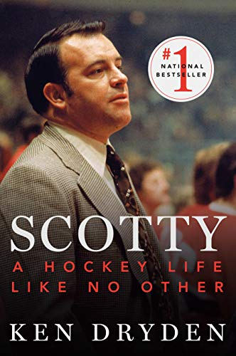 Compare Textbook Prices for Scotty: A Hockey Life Like No Other Reprint Edition ISBN 9780771027529 by Dryden, Ken