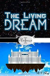 The Living Dream : Animus