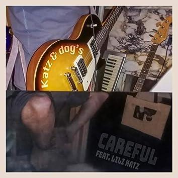 Careful (feat. Lili Katz)