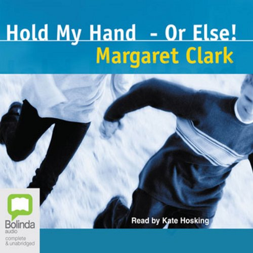 Hold My Hand - Or Else audiobook cover art