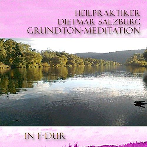 Grund-Ton Meditation in F-DUR Titelbild