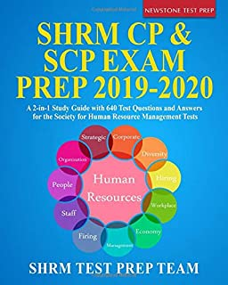 SHRM CP & SCP Exam Prep 2019-2020: A 2-in-1 Study Guide with 640 Test Questions and Answers for the Society for Human Resource Management Tests