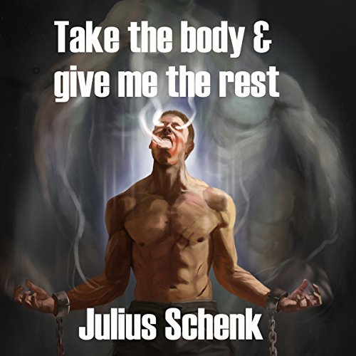 Take the Body and Give Me the Rest cover art