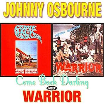 Come Back Darling Meets Warrior