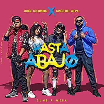 Hasta Abajo (feat. Jorge Colombia)