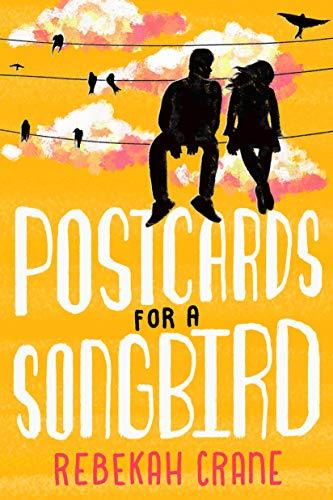 Postcards for a Songbird