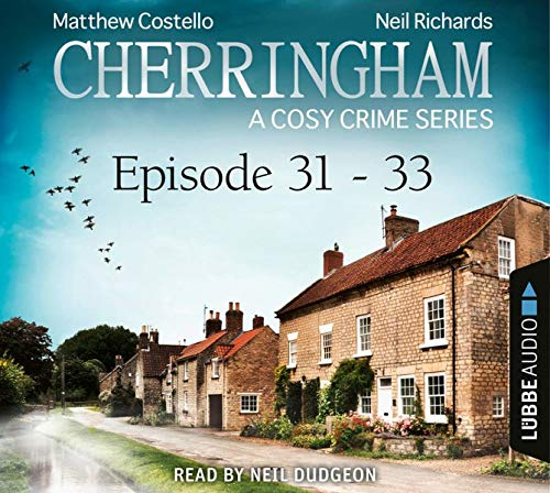 Cherringham - A Cosy Crime Series Compilation Audiobook By Matthew Costello, Neil Richards cover art