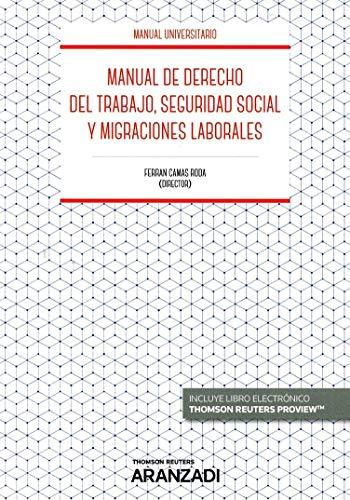 Manual de Derecho del Trabajo, Seguridad Social y Migraciones laborales (Papel + e-book) (Manuales)