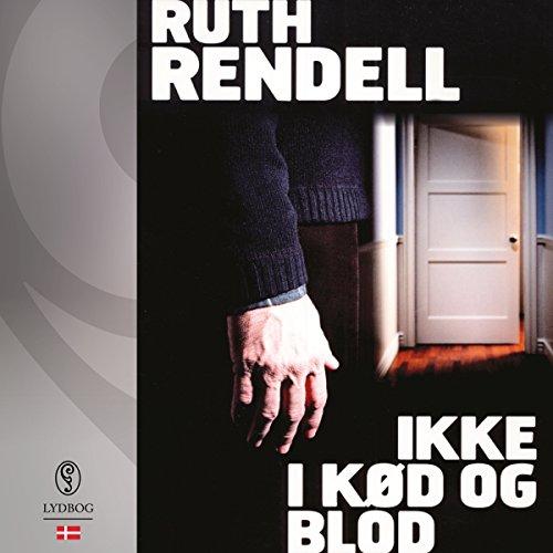 Ikke i kød og blod audiobook cover art