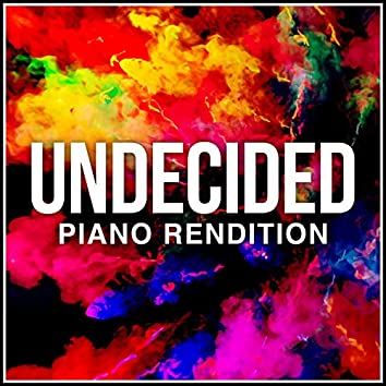 Undecided - Piano Version