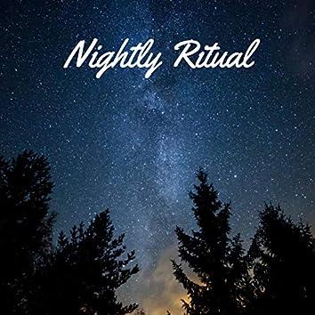 Nightly Ritual