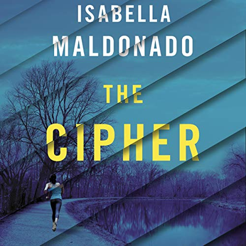The Cipher Audiobook By Isabella Maldonado cover art