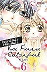 Koi Furu Colorful, tome 6 par Minase