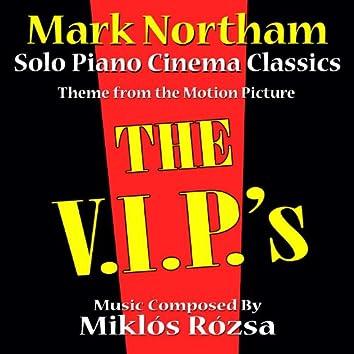 The V.I.P.'s - Theme for Solo Piano (MIklos Rozsa)
