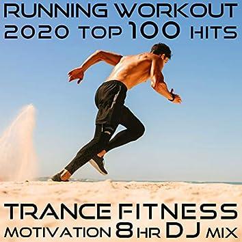 Running Workout 2020 Top 100 Hits EDM Trance Fitness Motivation 8 Hr DJ Mix