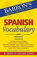 Spanish Vocabulary (Barron's Vocabulary)