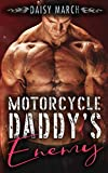 Motorcycle Daddy's Enemy: An Enemies to Lovers DDlg Romance
