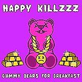Gummy Bears for Breakfast, Vol. I [Explicit]