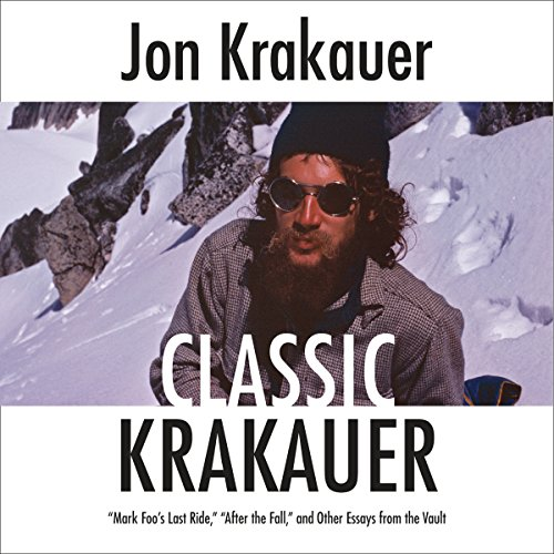 Classic Krakauer     'Mark Foo's Last Ride,' 'After the Fall,' and Other Essays from the Vault              Written by:                                                                                                                                 Jon Krakauer                               Narrated by:                                                                                                                                 Scott Brick                      Length: 5 hrs and 28 mins     3 ratings     Overall 5.0