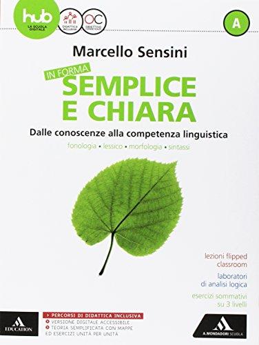 In forma semplice e chiara. Per la Scuola media. Con e-book. Con espansioni online. Con Libro: Quaderno (Vol. A)