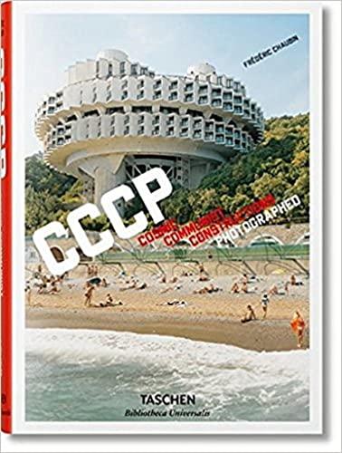 CCCP. Ediz. inglese, francese e tedesca: Cosmic Communist Constructions Photographed
