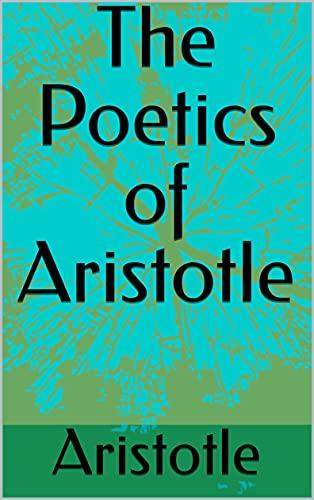 The Poetics of Aristotle (English Edition)