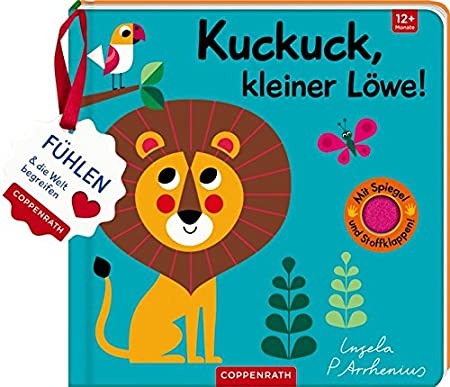 Mein Filz-Fühlbuch: Kuckuck, kleiner Löwe!: Fühlen und die Welt begreifen