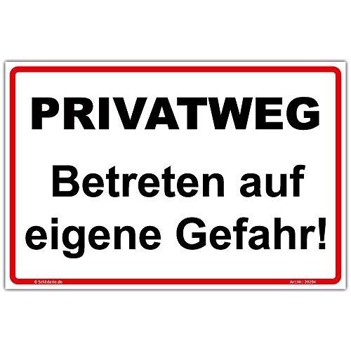 Schild'Privatweg, Betreten auf eigene Gefahr!' Hinweisschild 300x200 mm Querformat, stabile Aluminiumverbundplatte 3mm stark