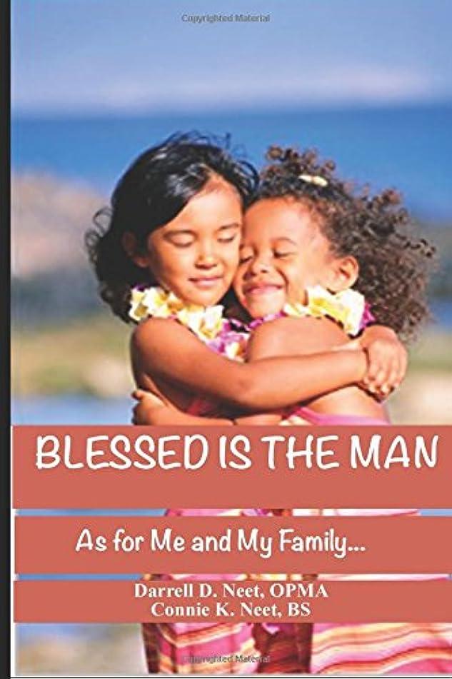 大人ニュースバンドルBlessed is the Man: As for Me and My Family... (Fruitfulness)