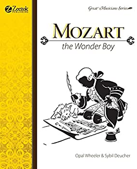 Mozart The Wonder Boy  Great Musicians Series