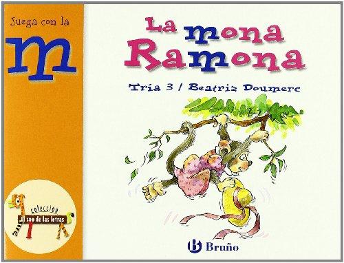 La mona Ramona: Juega con la m (Castellano - A Partir De 3 Años - Libros Didácticos - El Zoo De Las Letras)