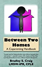 Best between two homes Reviews
