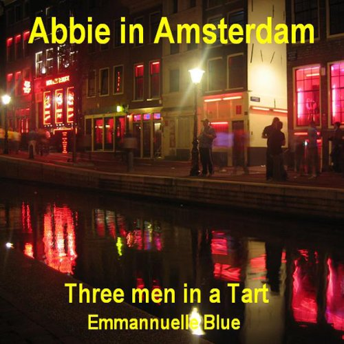 Abbie in Amsterdam: Three Men in a Tart cover art