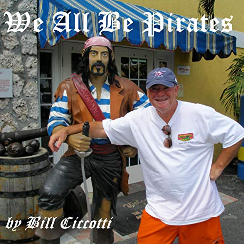 We All Be Pirates audiobook cover art