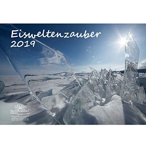 Eisweltenzauber · DIN A3 · Premium Kalender 2019 · Eis · Gletscher · Schnee · Polar · Wasserfall · Wasser · Urlaub · Fluss · Wildnis · Natur · Set 1 Gruß-, 1 Weihnachtskarte · Edition Seelenzauber