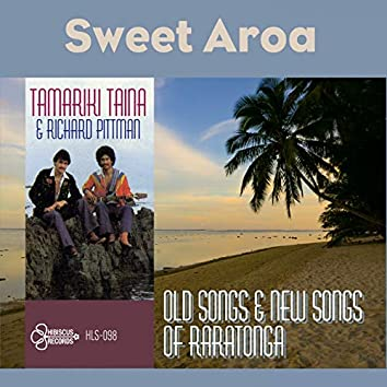 Sweet Aroa (Old Songs & New Songs of Rarotonga)