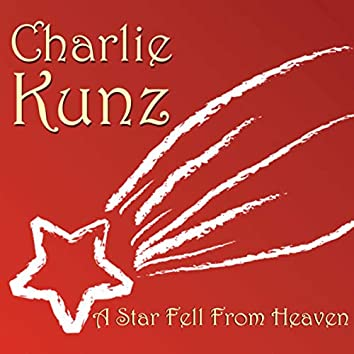 A Star Fell Out Of Heaven