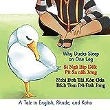 Why Ducks Sleep on One Leg: A Tale in English, Rhade, and Koho (Multilingual Edition)